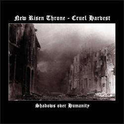 New Risen Throne / Cruel Harvest