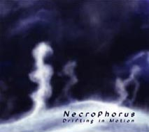 Necrophorus - Drifting In Motion