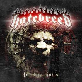 Hatebreed- For The Lions