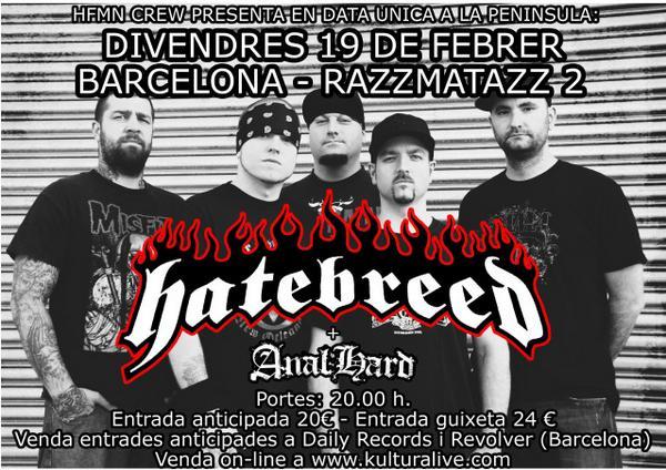 Hatebreed + Anal Hard: Live @ Razzmatazz 2