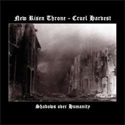 New Risen Throne / Cruel Harvest