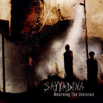 Sayyadina - Mourning The Unknown