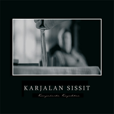 Karjalan Sissit - Karjalasta Kkajahtaa