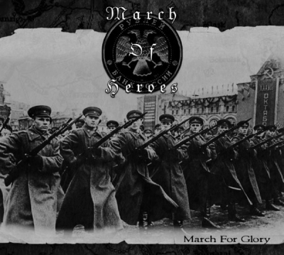 March of Heroes: March for Glory