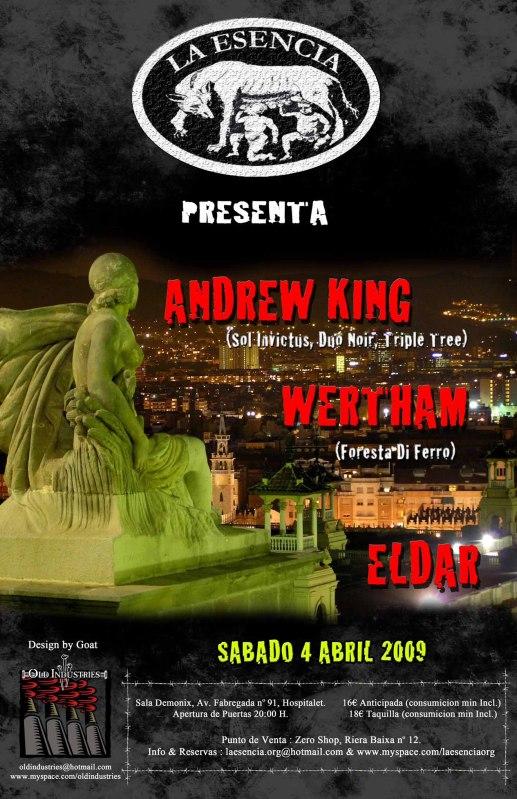 La Esencia presenta: Andrew King, Wertham, Eldar