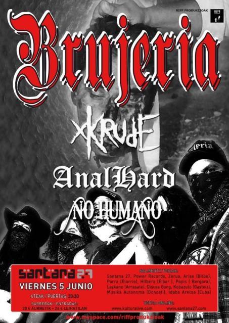Brujeria, Anal Hard, Xkrude y No Humano @ Sala Santana